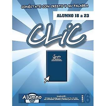 CLIC Libro 6 Alumno 18 a 23 by Picavea & Patricia
