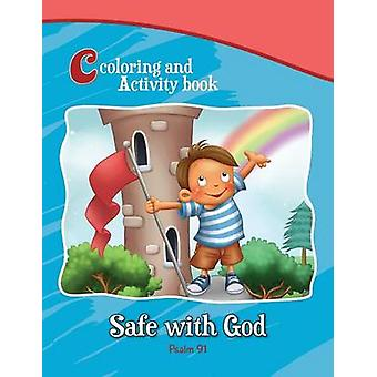 Psalm 91 Coloring and Activity Book Safe with God by de Bezenac & Agnes
