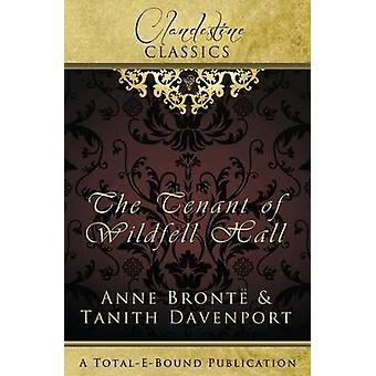 Clandestine Classics The Tenant of Wildfell Hall by Davenport & Tanith