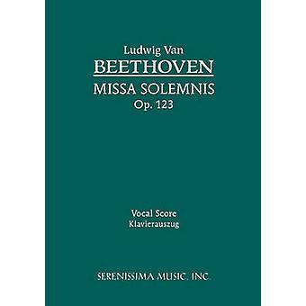 Missa Solemnis Op.123 Vocal score by Beethoven & Ludwig van