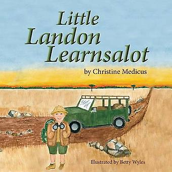 Little Landon Learnsalot by Medicus & Christine