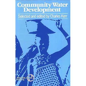 Community Water Development by Kerr & Charles