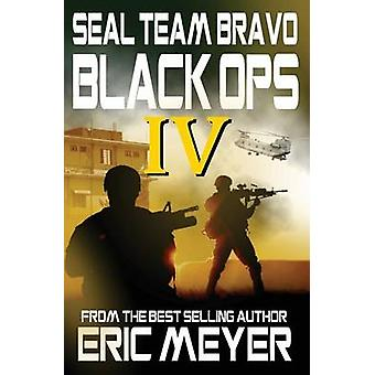 Seal Team Bravo Black Ops IV by Meyer & Eric
