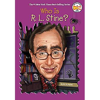 Who Is R. L. Stine? by M. D. PAYNE - 9780399539596 Book