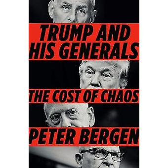 Trump And His Generals by Peter Bergen - 9780525522416 Book