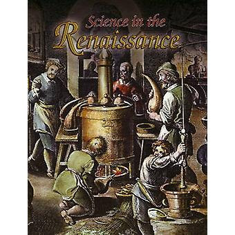 Science in the Renaissance by Lisa Mullins - 9780778746140 Book