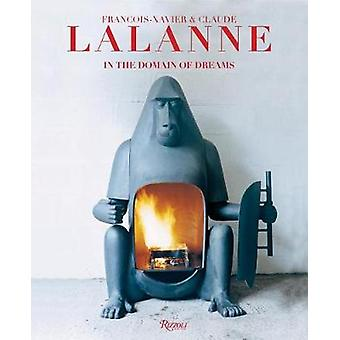 Francois-Xavier and Claude Lalanne - In the Domain of Dreams by Adrian