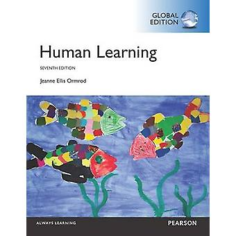 Human Learning (7th International edition) by Jeanne Ellis Ormrod - 9