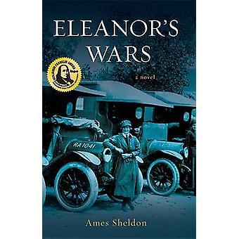 Eleanor's Wars by Ames Sheldon - 9781592988617 Book