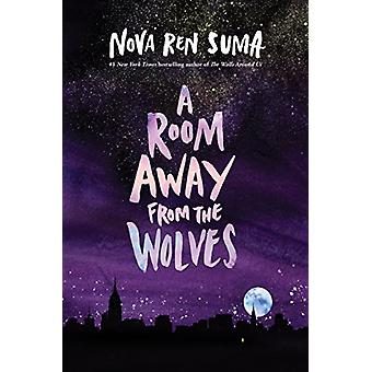 Room Away From the Wolves by Nova Ren Suma - 9781616203733 Book