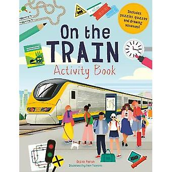 On the Train Activity Book by Mr. Steve Martin - 9781782409847 Book