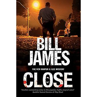 Close by Bill James - 9781847517920 Book