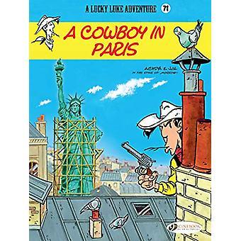 Lucky Luke Vol. 71 - A Cowboy in Paris by Jul - 9781849184311 Book