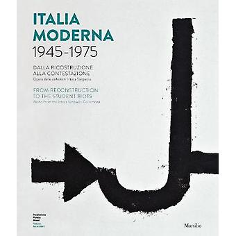 Italia Moderna 1945 1975 - From Reconstruction to the Student Protests