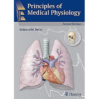 Principles of Medical Physiology by Sabyasachi Sircar - 9789382076537