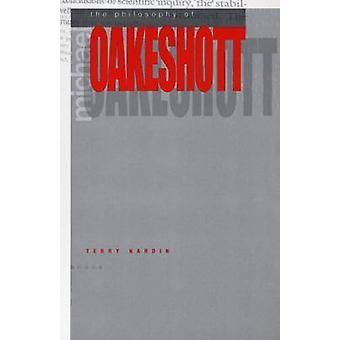 The Philosophy of Michael Oakeshott by Terry Nardin - 9780271025308 B