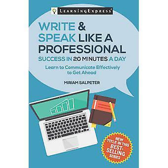 Schreiben & sprechen wie ein Profi in 20 Minuten am Tag durch Miriam Salpe