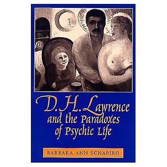 D. H. Lawrence and the Paradoxes of Psychic Life