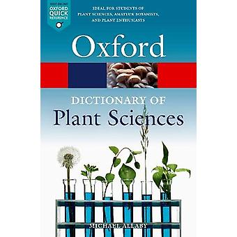 A Dictionary of Plant Sciences by Michael Allaby - 9780198833338 Book