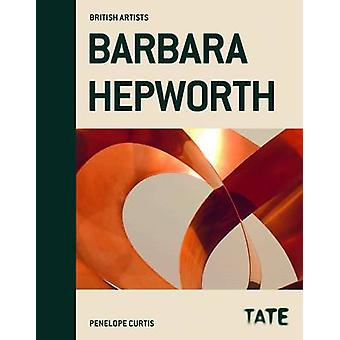 Barbara Hepworth (Revised edition) by Penelope Curtis - 9781849760423