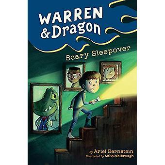 Warren & Dragon Scary Sleepover von Ariel Bernstein - 978045148107
