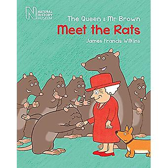 The Queen & MR Brown - Meet the Rats by James Francis Wilkins - 97