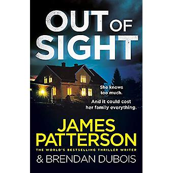 Out of Sight by James Patterson - 9781787462212 Book