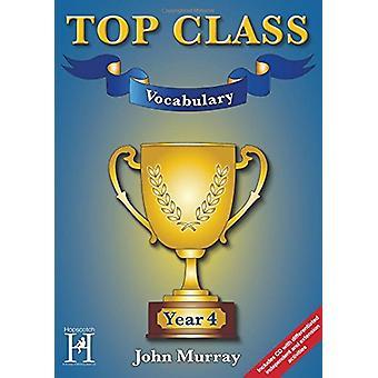 Top Class Vocabulary Year 4 by John Murray - 9781909860148 Book