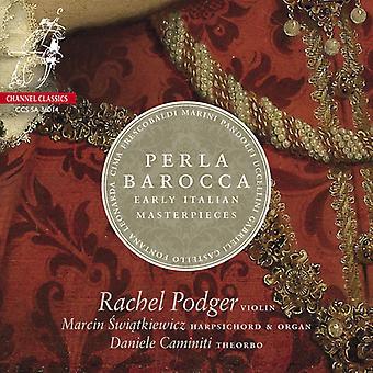 Podger / Swiatkiewicz / Caminiti - Perla Barocca-Early Italian Masterpieces [SACD] USA import