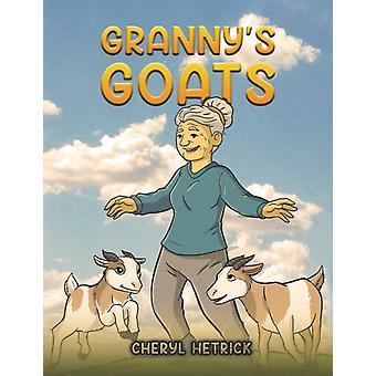 Grannys Goats by Cheryl Hetrick