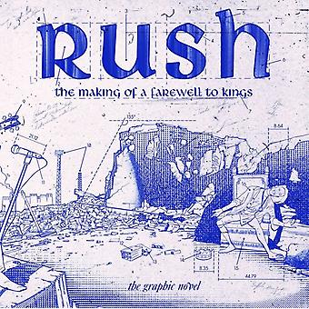 Rush The Making Of A Farewell To Kings by Calcano & David