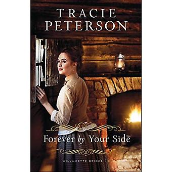 Forever by Your Side by Peterson & Tracie