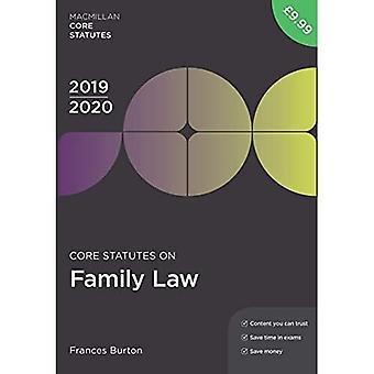 Core Statutes on Family Law 2019-20 (Macmillan Core� Statutes)