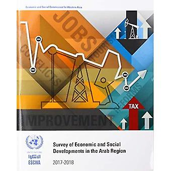 Survey of Economic and Social Developments in the Arab Region 2017-2018 (Survey of Economic and Social Developments in the Arab Region)