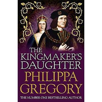 De Kingmaker's Daughter COUSINS' WAR