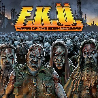 F.K.U. - Rise of Mosh Mongers [CD] USA import