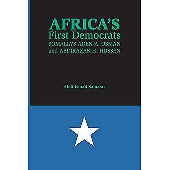 Africa's First Democrats: Somalia's Aden A. Osman ja Abdirazak H. Hussen