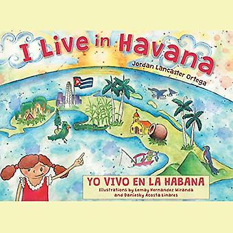 I Live in Havana - Yo Vivo En La Habana by Jordan Lancaster Ortega - 9
