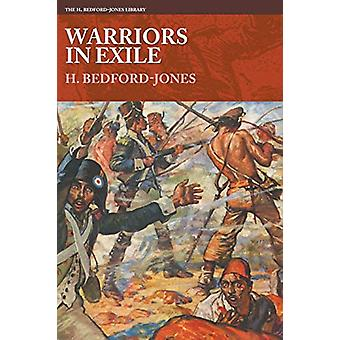 Warriors in Exile by H Bedford-Jones - 9781618273437 Book