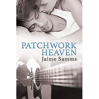 Patchwork Heaven by Jaime Samms - 9781632164063 Book