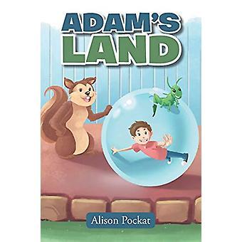 Adam's Land by Alison Pockat - 9781640270633 Book