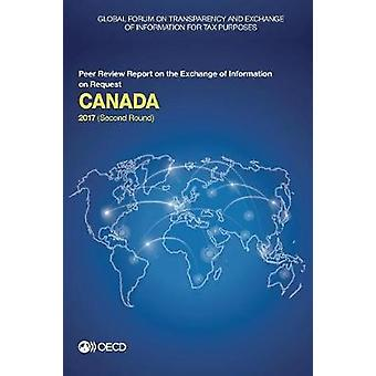 Canada 2017 - (second round) by Global Forum on Transparency and Excha