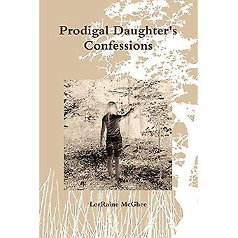 Prodigal Daughter's Confessions