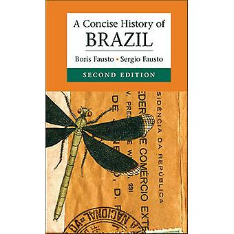 Concise History of Brazil by Boris Fausto