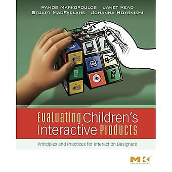 Evaluating Children's Interactive Products: Principles and Practices for Interaction Designers (Interactive Technologies)
