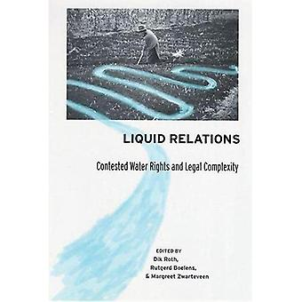 Liquid Relations: Contested Water Rights and Legal Complexity