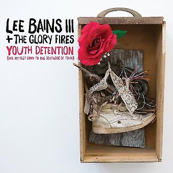 Bains III, Lee & Glory Fires - Youth Detention [Vinyl] USA import