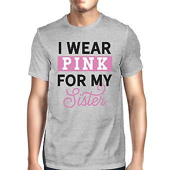 Jeg bære Pink For min søster Herre Breast Cancer støtte T-Shirt grå