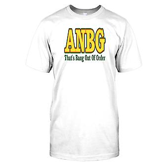 ANBG, das nicht in Ordnung - Bang Witz-Herren-T-Shirt