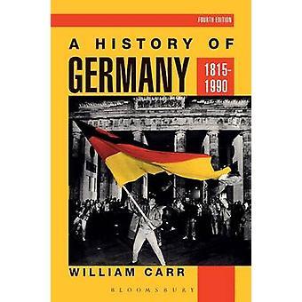 ドイツ ・ カー ・ ウィリアムによって 18151990 の歴史
